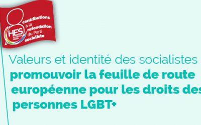 Valeurs et identité des socialistes : promouvoir la feuille de route européenne pour les droits des personnes LGBT+