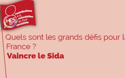 Les grands défis pour la France : vaincre leSida
