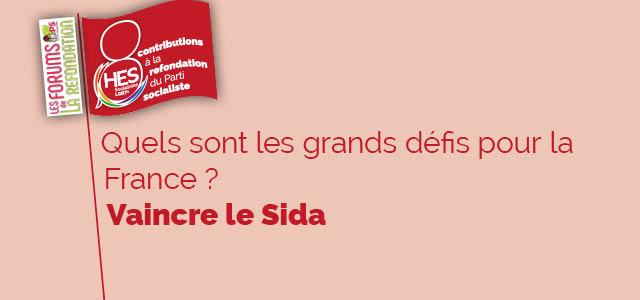 Les grands défis pour la France : vaincre le Sida