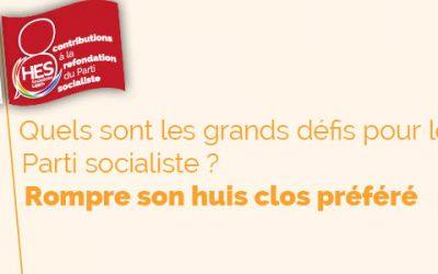Les grands défis pour le parti socialiste : rompre son huis clos préféré