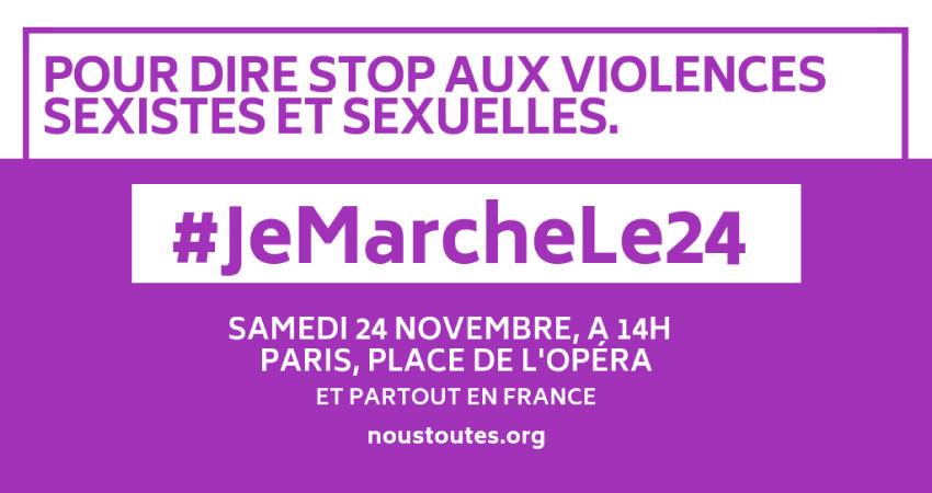 Demain, 24 novembre, dans toute la France, nous marcherons contre les violences sexistes et sexuelles