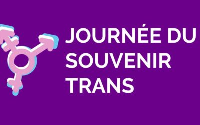 TDOR: une journée internationale pour se souvenir et pour agir pour les personnes trans!