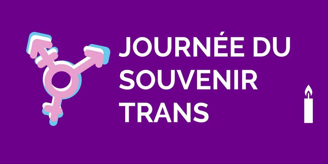 TDOR : une journée internationale pour se souvenir et pour agir pour les personnes trans!